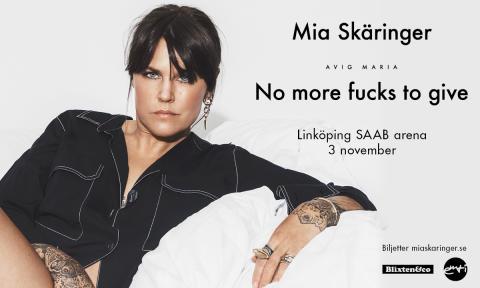 Mia Skäringer till Linköping med Avig Maria - No more fucks to give!