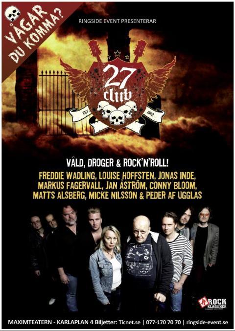 27 Club – en föreställning om rock'n'roll du aldrig tidigare sett!