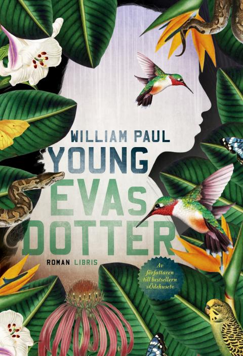Omslagsbild: Evas dotter, William Paul Young