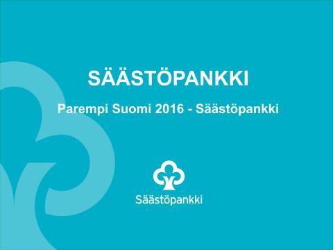 Parempi Suomi 2016 -esitysmateriaali
