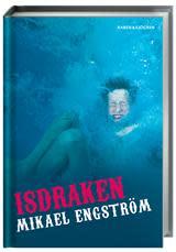 Isdraken av Mikael Engström föregående års bästa bok - tilldelas Nils Holgersson-plaketten