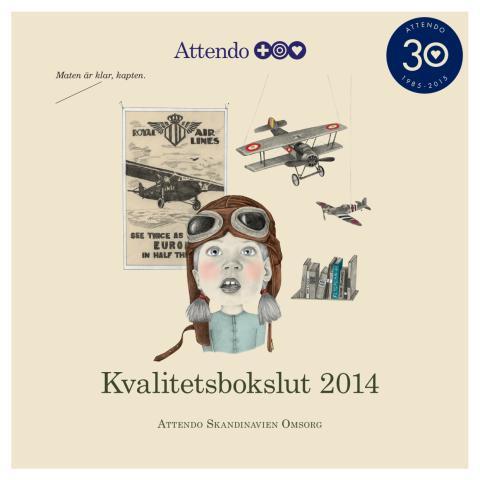 Kvalitetsbokslut för Attendo Skandinavien Omsorg 2014