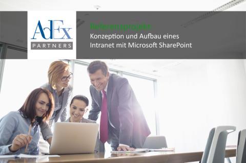 Kundenreferenz: Konzeption und Aufbau eines Intranet mit Microsoft SharePoint bei AdEx Partners GmbH