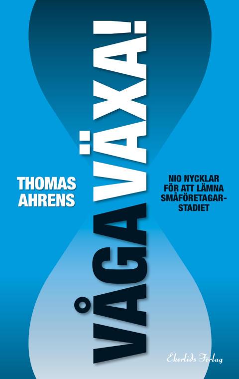 Omslag till boken Våga Växa! av Thomas Ahrens