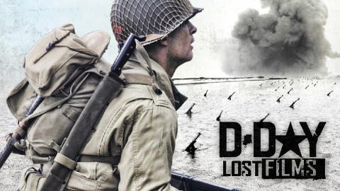 D-Day Lost Films