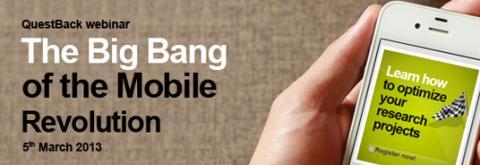 The Big Bang of the Mobile Revolution - optimera dina mobila undersökningar!