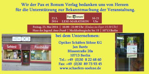 Wir der Pax et Bonum Verlag bedanken uns von Herzen bei Optiker Schäfers Söhne KG für die Unterstützung zur Bekanntmachung der Veranstaltung.