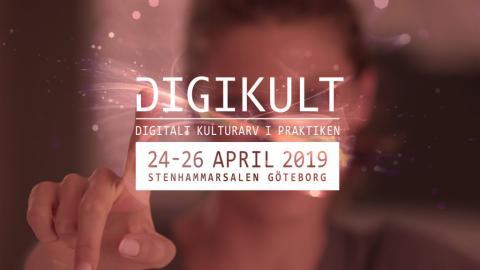 Digikult – mötesplats för digitalt kulturarv i praktiken