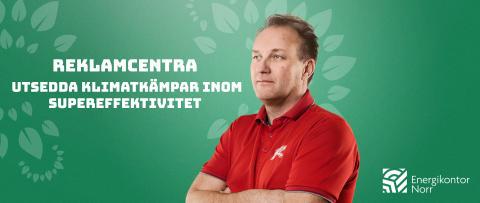 ReklamCentra utsedda till Klimatkämpar från Norr inom Supereffektivitet