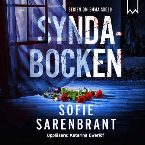 Omslag: Syndabocken av Sofie Sarenbrant, inläst av Katarina Ewerlöf