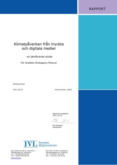 Rapport - Klimatpåverkan från tryckta och digitala medier - en jämförande studie