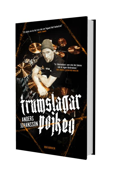 Sveriges kändaste hårdrockstrummis – Anders Johansson – är aktuell med självbiografi