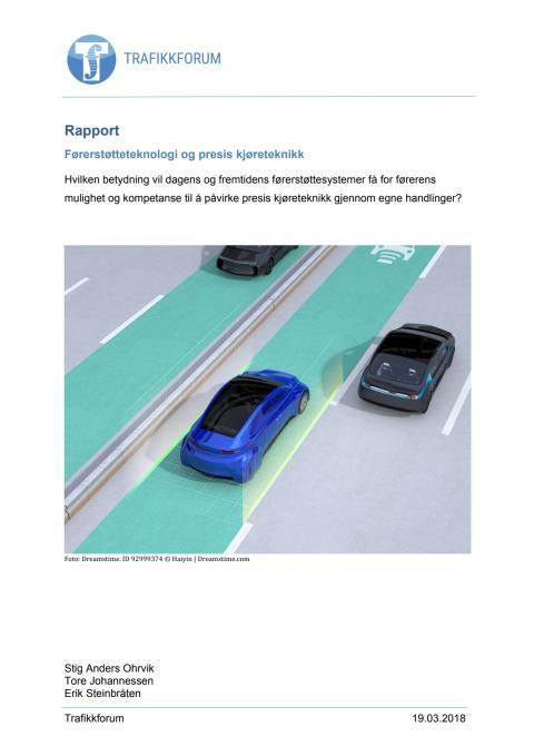 Rapport - Førerstøtteteknologi og presis kjøreteknikk