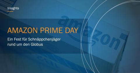 AMAZON PRIME DAY - Ein Fest für Schnäppchenjäger rund um den Globus