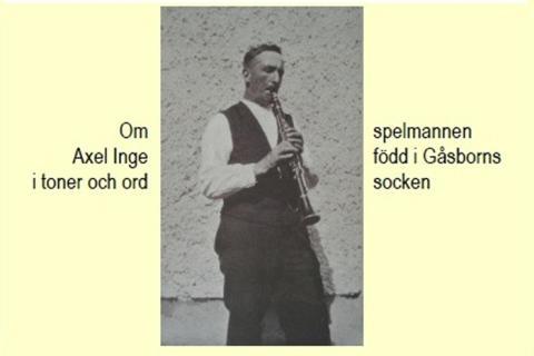 Bergslagernas Spelmansgille presenterar spelmannen Axel Inge