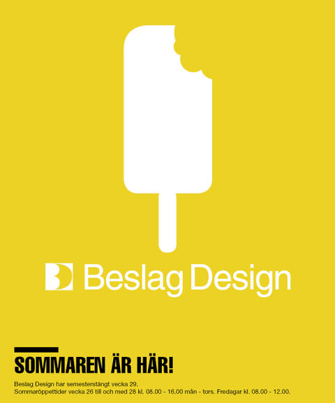 Sommartider på Beslag Design