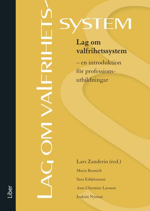 Lag om valfrihetssystem - en introduktion för professionsutbildningar