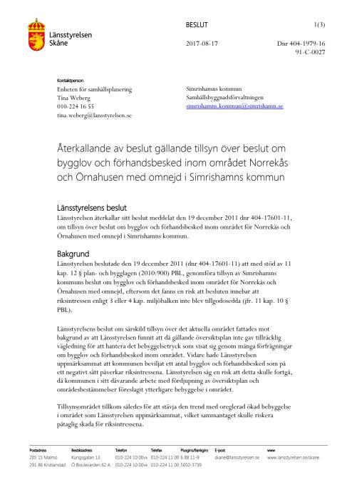 Här kan du ta del av Länsstyrelsen Skånes beslut att återkalla tillsynsområdet