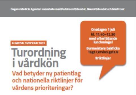 Almedalen - Turordning i vårdkön – Vad betyder ny patientlag och nationella riktlinjer för vårdens prioriteringar?