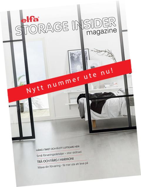 Nytt nummer ute nu! - Elfa The Storage Insider magazine
