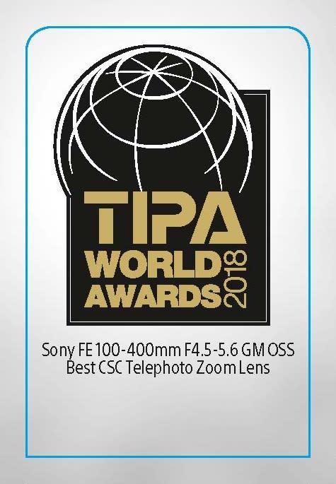 TIPA 2018_FE  100-400mm F4.5-5.6 GM OSS