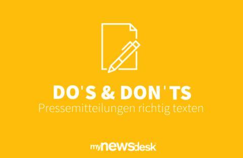 Do's & Don'ts: Pressemitteilungen richtig texten