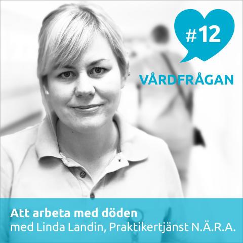 Linda Landin, sjuksköterska på Prakitkertjänst N.Ä.R.A., arbetar med patienter i livets slutskede.