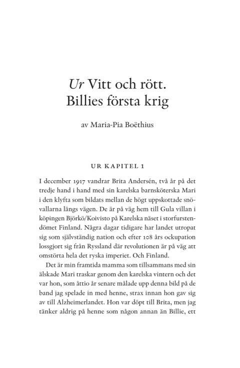 Utdrag ur Maria-Pia Boëthius Vitt och Rött - Billes första krig