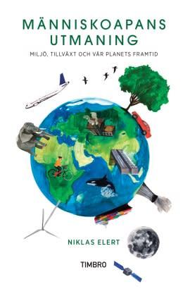 """Ny bok: """"Människoapans utmaning"""" av Niklas Elert"""
