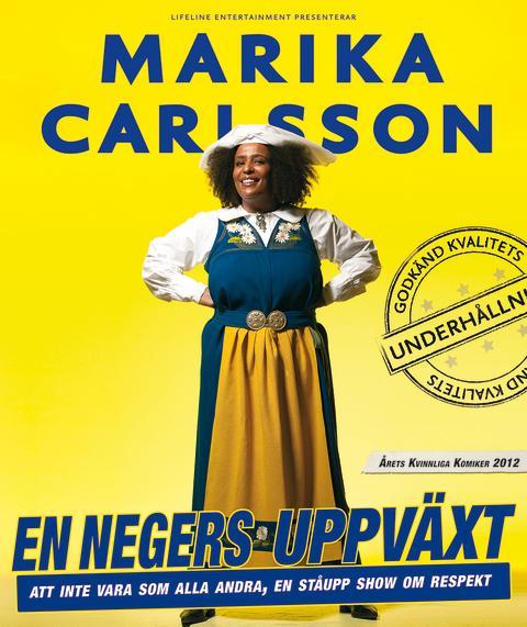 """Marika Carlsson hyllade föreställning """"En Negers Uppväxt"""" finns tillgänglig på streamingsajten C More från den 6 juni"""