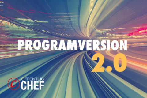 NYHET! Nu är programversion 2.0 här -  Offentlig Chef  2017