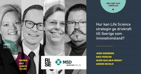 INSTÄLLT: Brown Bag Lunch Talks: Nu gör vi verkstad av Life Science strategin i innovationslandet Sverige
