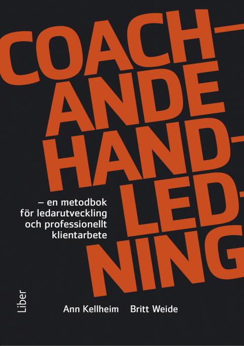 Coachande Handledning – en metodbok för ledarutveckling och professionellt klientarbete
