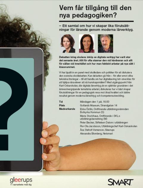 Netsmart i Almedalen - Vem får tillgång till den nya pedagogiken?
