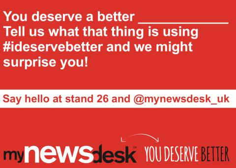 You deserve better! The #ideservebetter campaign during PR Show
