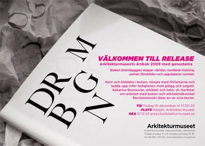 Välkommen till release av Drömbyggen - Arkitekturmuseets årsbok 2008/2009 med genustema
