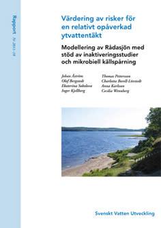 SVU-rapport 2011-18: Värdering av risker för en relativt opåverkad ytvattentäkt – modellering av Rådasjön med stöd av inaktiveringsstudier och mikrobiell källspårning