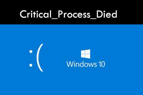 """8 Lösungen zum Problem """"Critical_Process_Died"""" in Windows 10"""