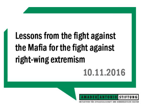 Lessons from the fight against the Mafia for the fight against right-wing extremism