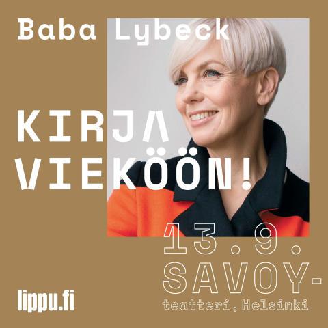 Baba Lybeck, Kirja Vieköön! -kirjallisuusillat Savoy-teatterissa jatkuvat