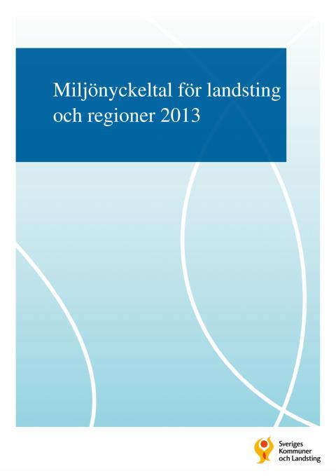 Miljönyckeltal för landsting och regioner 2013