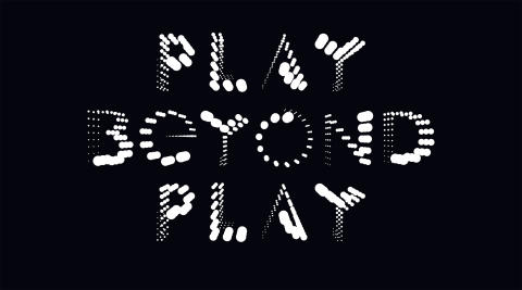 Play Beyond Play