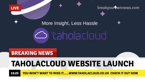 You won't want to miss this....The new TaholaCloud website is launched today.