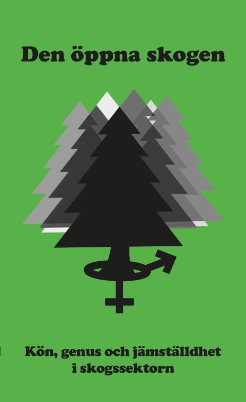 Bokrelease: Den öppna skogen: kön, genus och jämställdhet i skogssektorn