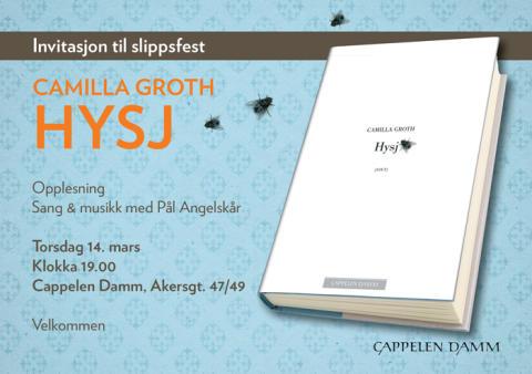 Velkommen til lansering av Camilla Groths diktsamling Hysj