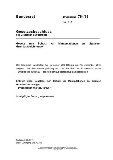 Gesetz zum Schutz vor Manipulationen an digitalen Grundaufzeichnungen Bundesrat Drucksache 764/16