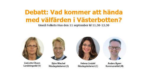 Påminnelse: Politisk debatt om välfärden i Västerbotten