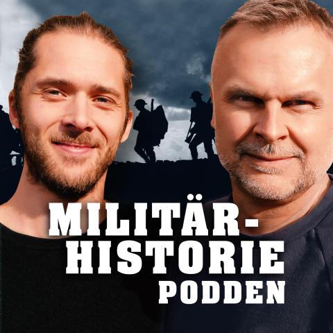 Nu lanserar vi Militärhistoriepodden – podcasten om konflikter som förändrat vår värld