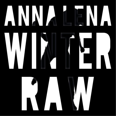 "ANNA-LENA WINTER ""RAW"" (ALBUMKONVOLUT)"