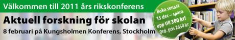 Skolportens rikskonferens Aktuell forskning för skolan 2011